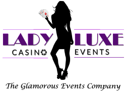 Lady Luxe Casino Events